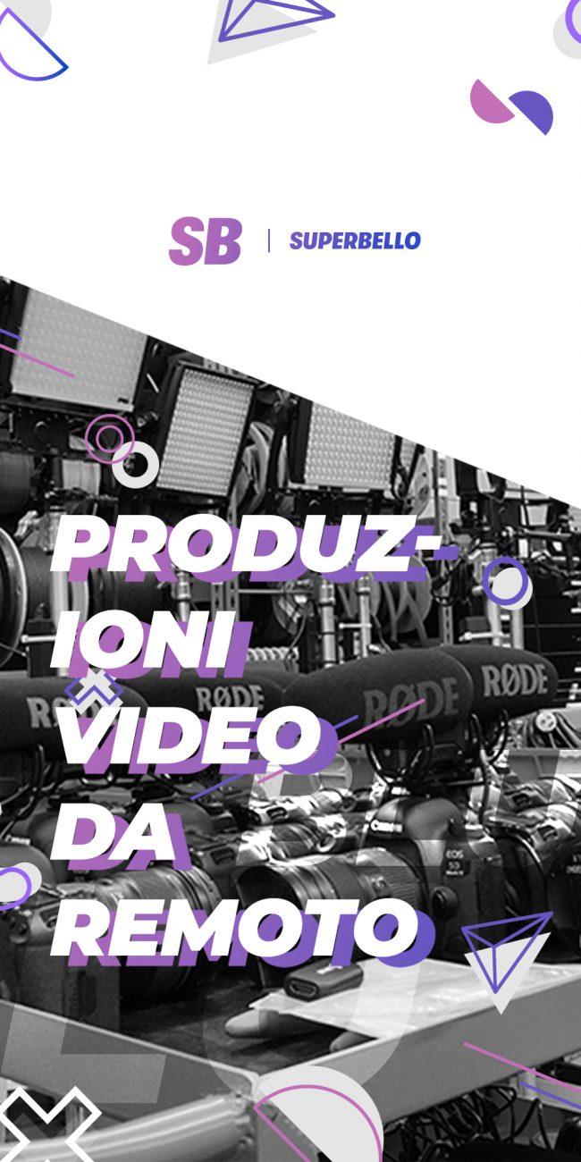 art_01_produzionivideoDaRemoto
